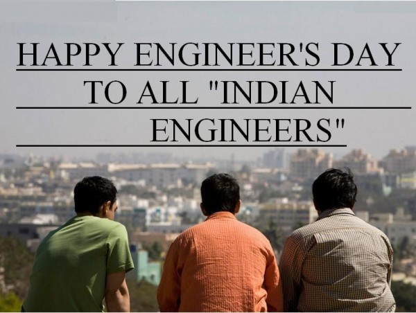 1473915240_engineering-fraternity-india-celebrates-engineers-day-every-year-15th-september-it-was-this